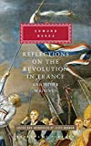 Reflections on the Revolution in France and Other Writings (Everyman's Library (Cloth))