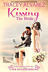 Kissing The Bride (Stewart Island Series)