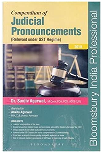 Compendium of Judicial Pronouncements (Relevant under GST Regime)