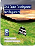 XNA Game Development for Beginners, Uditha Bandara, 1478325186