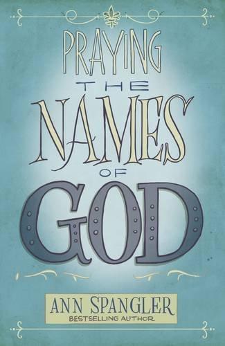 Praying Names God Ann Spangler