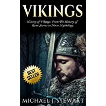 "Vikings: History of Vikings: From The History of ""Rune Stones"" to ""Norse Mythology"" (Thor, Odin, Valhalla, Viking Religion, Swedish History Book 1)"