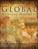 Global Medical Missions, Sharon Kuhn and W. Ted Kuhn, 1579218474