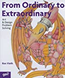 From Ordinary to Extraordinary, Ken Vieth, 0871923874