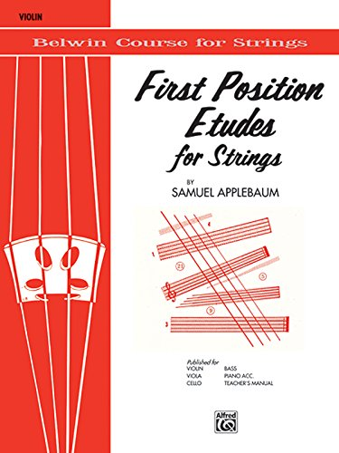 First Position Etudes for Strings: Violin (Belwin Course for Strings) (First Samuel Position Applebaum)