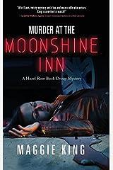 Murder at the Moonshine Inn: A Hazel Rose Book Group Mystery