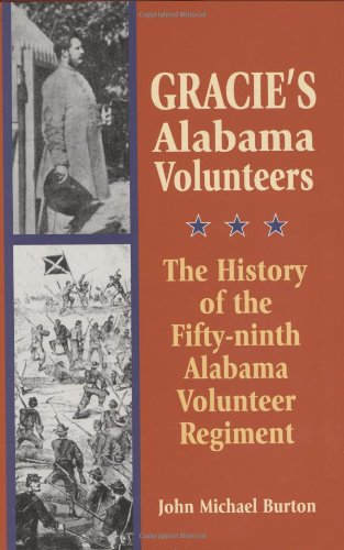Gracie's Alabama Volunteers: The History of the Fifty-ninth Alabama Volunteer Regiment pdf epub