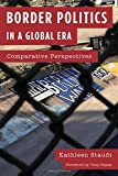 img - for Border Politics in a Global Era: Comparative Perspectives book / textbook / text book
