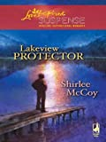 Front cover for the book Lakeview Protector by Shirlee McCoy