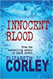 """""""Innocent Blood"""" av Elizabeth Corley"""