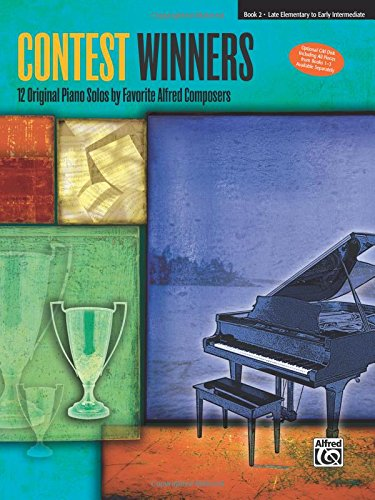 (Contest Winners, Bk 2: 12 Original Piano Solos by Favorite Alfred Composers)