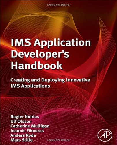 [PDF] IMS Application Developer's Handbook: Creating and Deploying Innovative IMS Applications Free Download | Publisher : Academic Press | Category : Computers & Internet | ISBN 10 : 0123821924 | ISBN 13 : 9780123821928