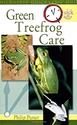 Green Treefrog Care (Quick & Easy (TFH Publications))