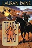 Tears of the Heart, Lauran Paine, 1477839666