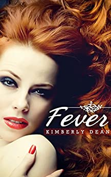 Fever by [Dean, Kimberly]