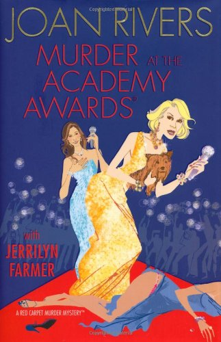 (Murder at the Academy Awards (R): A Red Carpet Murder Mystery)