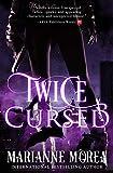 Twice Cursed (Cursed by Blood Saga Book 2)