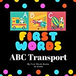 First Words: ABC transport | Jill White