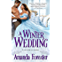 A Winter Wedding (Marriage Mart Book 3)