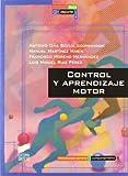 Control y aprendizaje motor (Actividad física y deporte. Metodología general y comportamiento) (Spanish Edition)