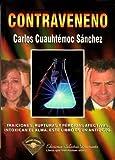 Contraveneno, Carlos Cuauhtémoc Sánchez, 9687277378