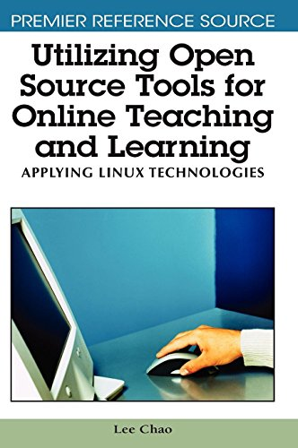 Utilizing Open Source Tools for Online Teaching and Learning: Applying Linux Technologies by Brand: Information Science Reference