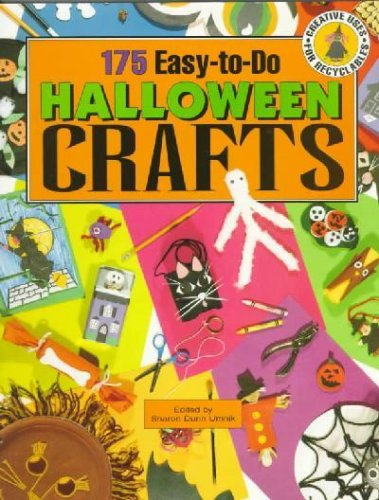175 Easy-To-Do Halloween Crafts [175 EASY-TO-DO HAL -OS N/D]