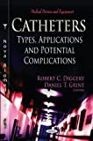 Catheters, Robert C. Diggery and Daniel T. Grint, 1621006301