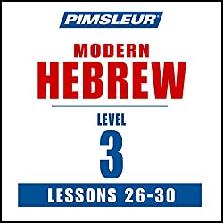 Pimsleur Hebrew Level 3 Lessons 26-30