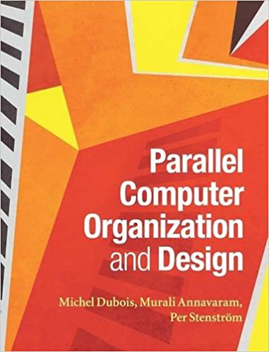 Parallel computer organization and design 9780521886758 computer parallel computer organization and design 1st edition fandeluxe Images