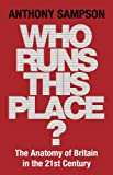 Who Runs This Place?, Anthony Sampson, 0719565642