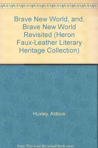 Brave new world: a novel;: [and], Brave new world revisited