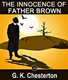 Image of The Innocence Of Father Brown: FREE The Man Who Was Thursday By G. K. Chesterton, 100% Formatted, Illustrated - JBS Classics (100 Greatest Novels of All Time Book 83)