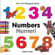 My First Bilingual Book–Numbers (English–Italian)