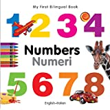 My First Bilingual Book-Numbers (English-Italian) (My First Bilingual Books)