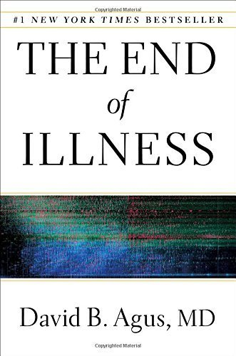 The End of Illness by David B. Agus (2012-01-17)