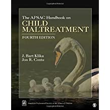 THE APSAC HANDBOOK ON CHILD MA LTREATMENT