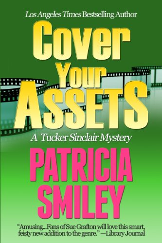 Cover Your Assets (Tucker Sinclair Series Book 2)