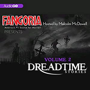 Fangoria's Dreadtime Stories, Volume Two (Dramatized) Audiobook