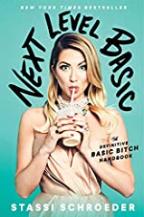 NEW YORK TIMES BESTSELLER#1 NATIONAL BESTSELLER Discover how to embrace your best basic self in this laugh-out-loud funny guidebook from the breakout star of Bravo's hit reality show Vanderpump Rules, perfect for fans of the relatable and ent...