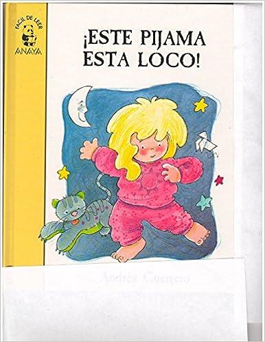 Este pijama esta loco / Pyjamas is Crazy (Primeros Lectores) (Spanish Edition) (Spanish) 4th Edition