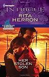 Her Stolen Son, Rita Herron, 0373695578