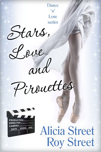 Stars, Love And Pirouettes  (Dance 'n' Luv Series Book 3)