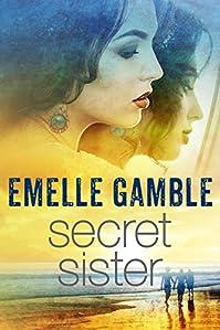 Secret Sister by Emelle Gamble ebook deal
