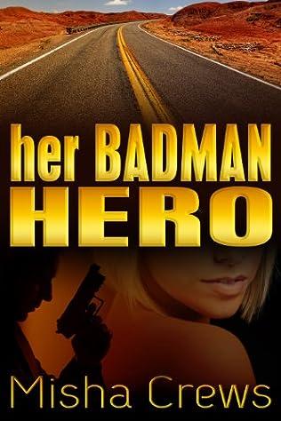 book cover of Her Badman Hero