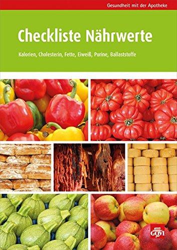 Checkliste Nährwerte Taschenbuch – 4. September 2013 Checkliste Nährwerte 3774111162 Ratgeber Gesundheit Nährwert - Kalorie