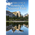 Best Sights to See at America's National Parks (Hittin' the Trail)