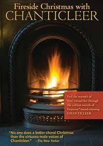 Fireside Christmas with Chanticleer