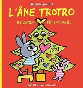 "Afficher ""L'âne Trotro et Zaza fêtent Noël"""