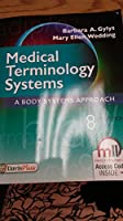 Medical Terminology Systems: A Body Systems Approach, 8th Edition Front Cover